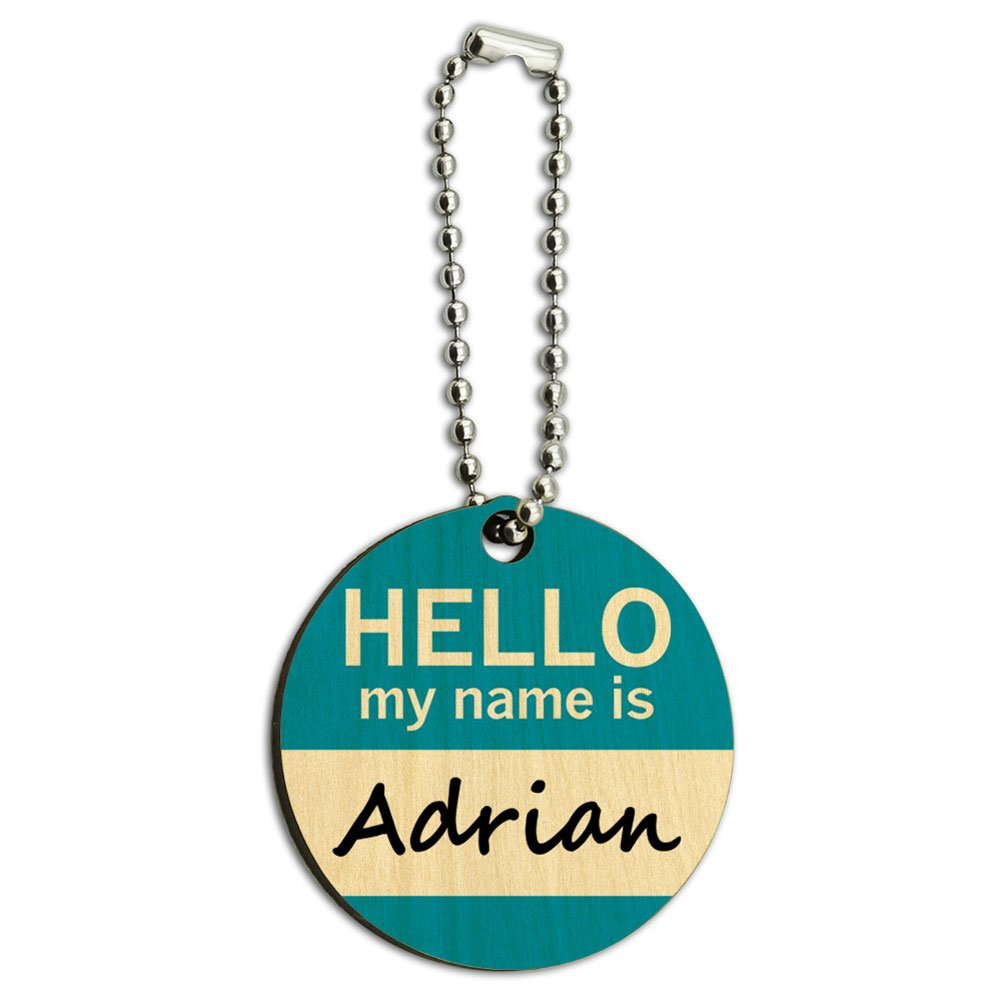 Adrian Hello My Name Is Wood Wooden Round Key Chain