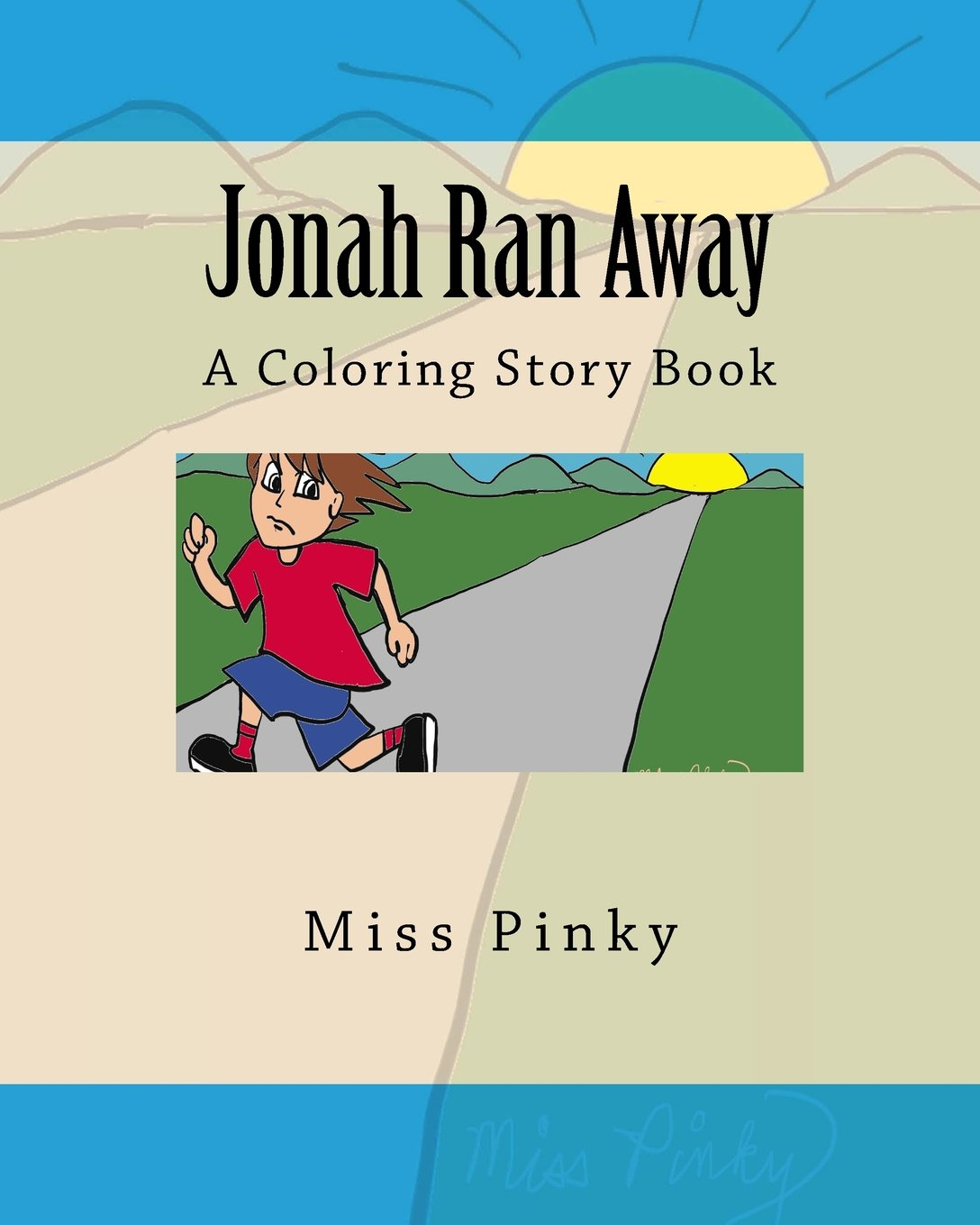 Jonah ran away a coloring story book for children by miss pinky paperback may 15 2018