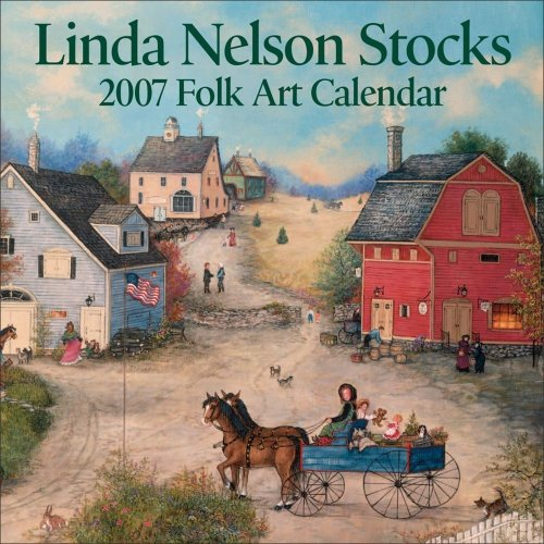 Linda Nelson Stocks Folk Art: 2007 Mini Wall Calendar ()