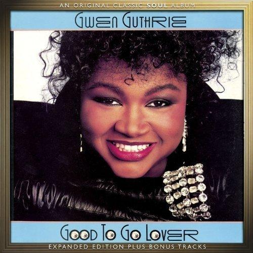 Gwen Guthrie - Good To Go Lover  Expanded Edition /  Gwen Guthrie - Zortam Music
