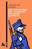 Las aventuras del valeroso soldado Schwejk (Contemporánea)
