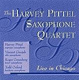 The Harvey Pittel Saxophone Quartet Live In Chicago