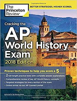 Cracking the AP World History Exam, 2018 Edition: Proven ...