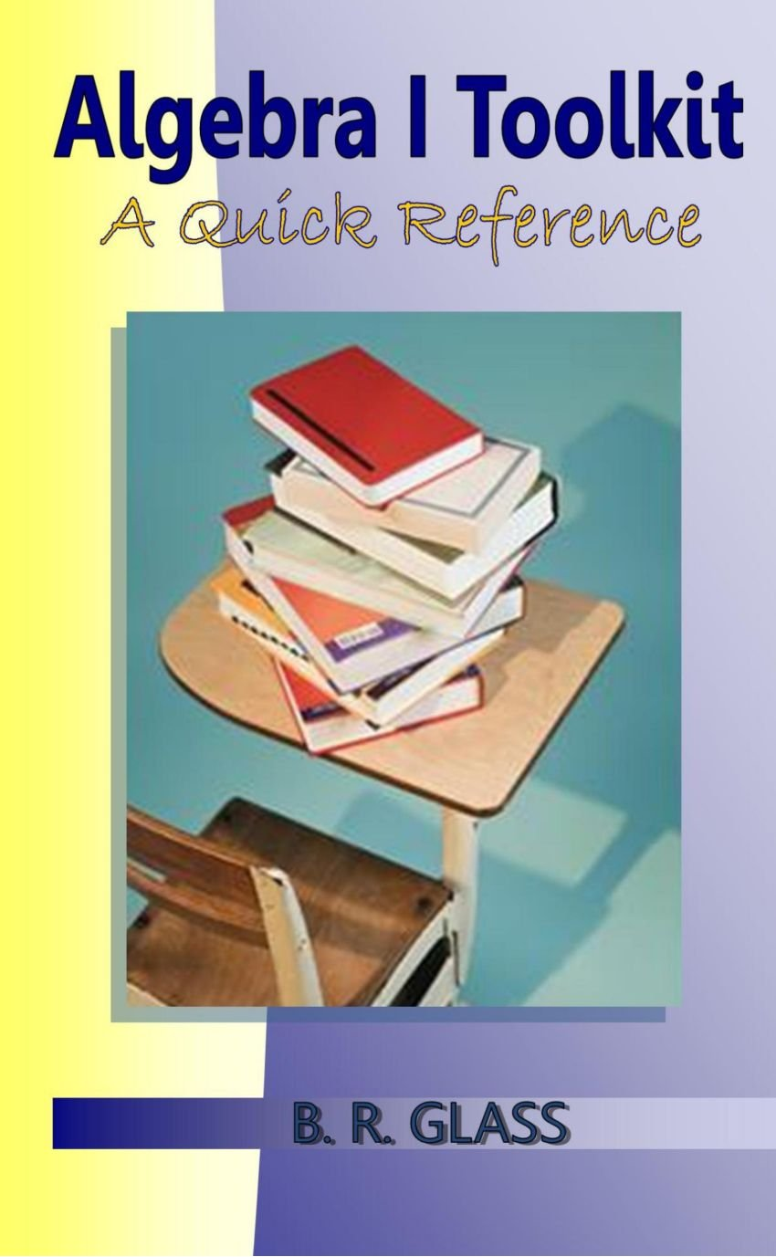 Algebra I Toolkit: A Quick Reference ebook