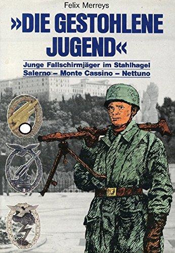 die-gestohlene-jugend-junge-fallschirmjger-im-stahlhagel-salerno-monte-cassino-nettuno