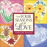 The Four Seasons of Love, Lorraine Bodger, 0740754610