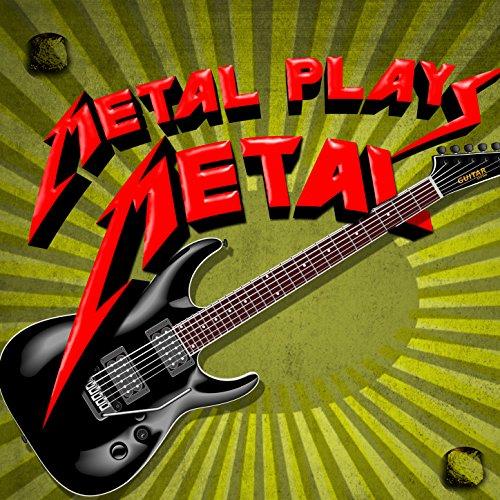 Metal Plays Metal