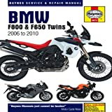 BMW F800 & F650 Twins: 2006 to 2010 (Haynes Service & Repair Manual)