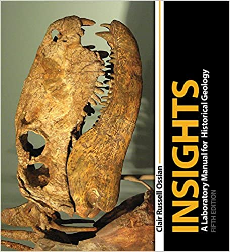 Insights a laboratory manual for historical geology ossian clair insights a laboratory manual for historical geology 5th edition fandeluxe Gallery