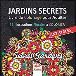 Jardins Secrets Livre De Coloriage Pour Adultes 36