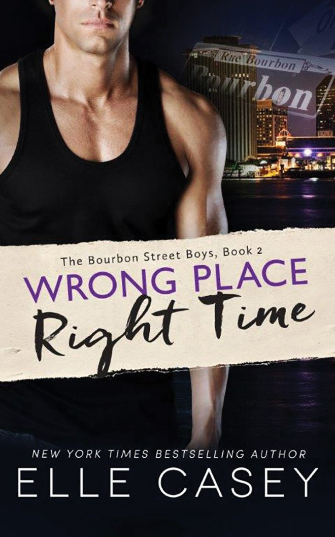 Wrong Place, Right Time: 11 (Bourbon Street Boys): Amazon.es ...