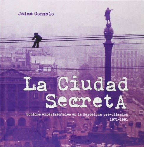 Descargar Libro La Ciudad Secreta Jaime Gonzalo