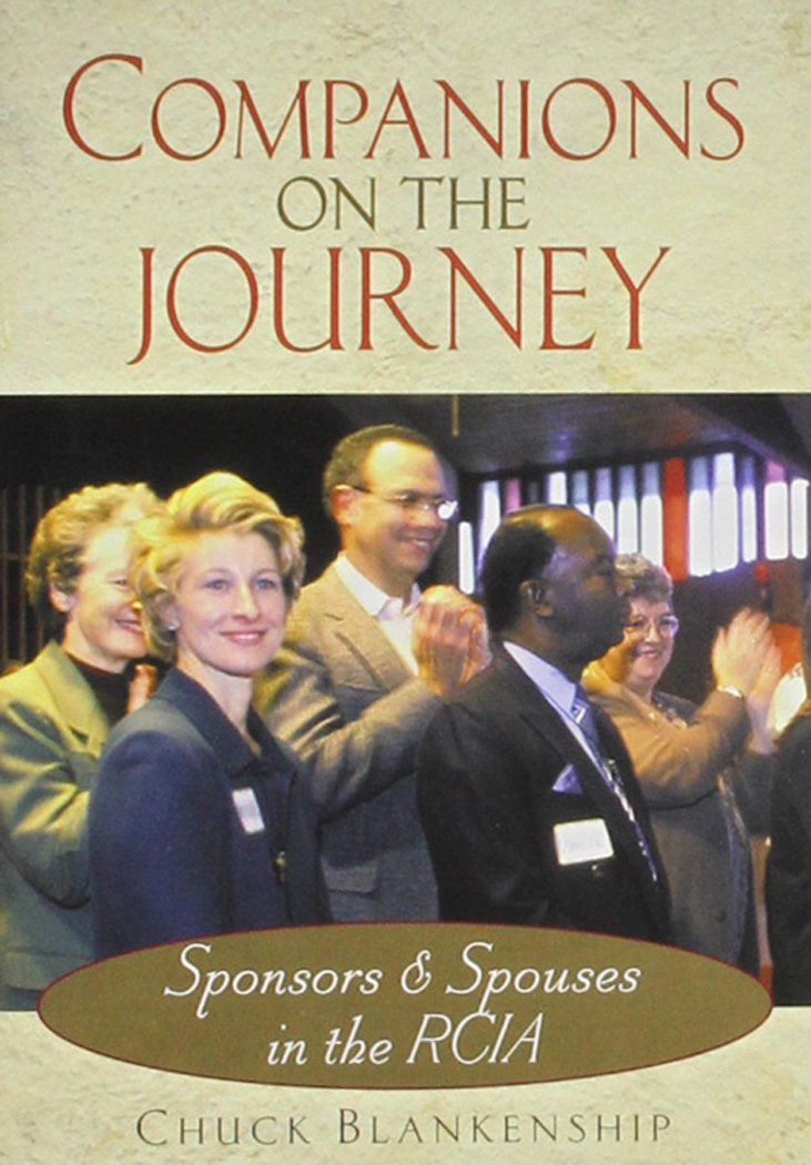 Companions on the Journey: Sponsors and Spouses in the RCIA (An Introduction to the Rites of RCIA) pdf