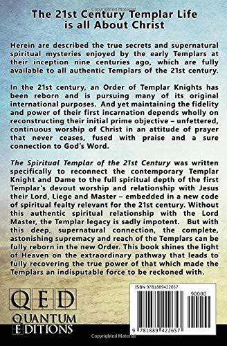 The Spiritual Templar of the 21st Century: Dennis Chamberland