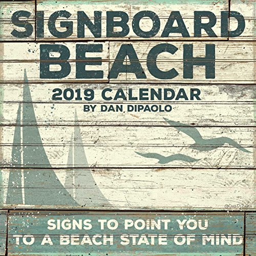 Signboard Beach 2019 Wall Calendar: Signs to Point You to a Beach State of Mind