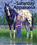 img - for Saturday Appaloosa (Northern Lights Books for Children) by Thelma Sharp (2002-09-10) book / textbook / text book