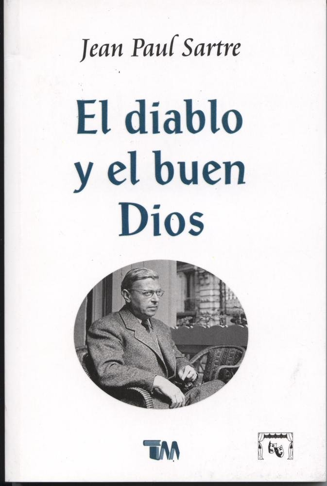 El diablo y el buen Dios/ The Devil and the Good Lord (Spanish Edition)