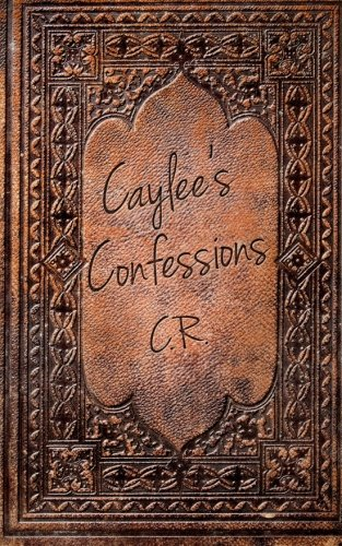 book cover of Caylee\'s Confessions