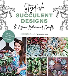 Book Cover: Stylish Succulent Designs: & Other Botanical Crafts
