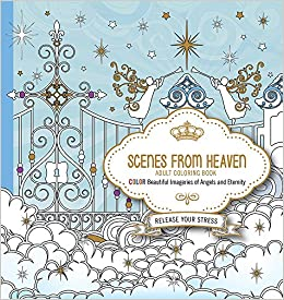 amazoncom scenes from heaven adult coloring book beautiful imageries of angels and eternity 9781629987750 passio books - Amazon Adult Coloring Books