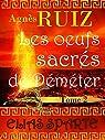 Elias Sparte, tome 2 : Les oeufs sacrés de Déméter par Ruiz
