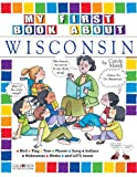My First Book about Wisconsin, Carole Marsh, 0793395399