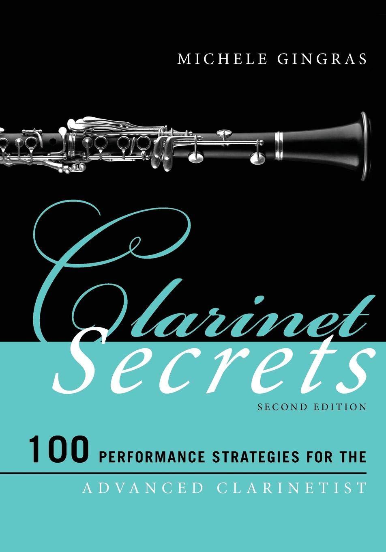 Clarinet Secrets (Music Secrets for the Advanced Musician) by Rowman & Littlefield