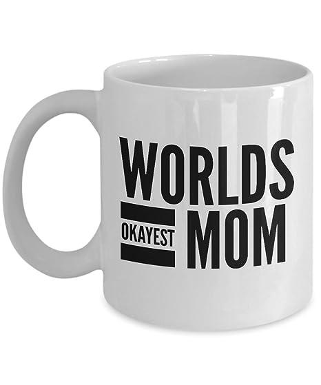 Amazon.com: Funny mamá regalos – Mundos Okayest mamá ...