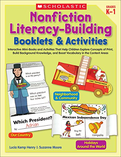Nonfiction Literacy-Building Booklets & Activities: Interactive Mini-Books and Activities That Help Children Explore Concepts of Print, Build ... and Boost Vocabulary in the Content Areas