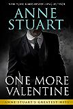 One More Valentine (Anne Stuart's Greatest Hits Book 5)