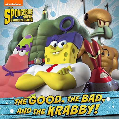 The Good, the Bad, and the Krabby (The SpongeBob Movie: Sponge Out of Water in 3D) ()
