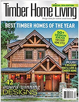 Delicieux Timber Home Living Best Timber Homes Of The Year 2016: Various: Amazon.com:  Books