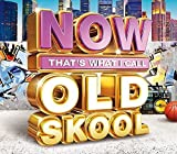 Now That's What I Call Old Skool / Various