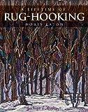 A Lifetime of Rug-Hooking, Doris Eaton, 1551098296