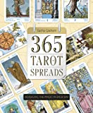 Book Cover for 365 Tarot Spreads: Revealing the Magic in Each Day