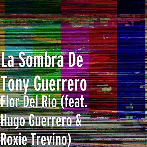 Amazon.com: Flor Del Rio (feat. Hugo Guerrero & Roxie