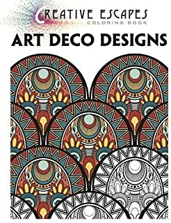 Creative Escapes Coloring Book Art Deco Designs