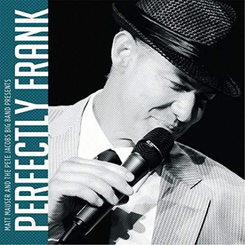 Perfectly Frank (feat. Pete Jacobs Big - Perfectly Frank