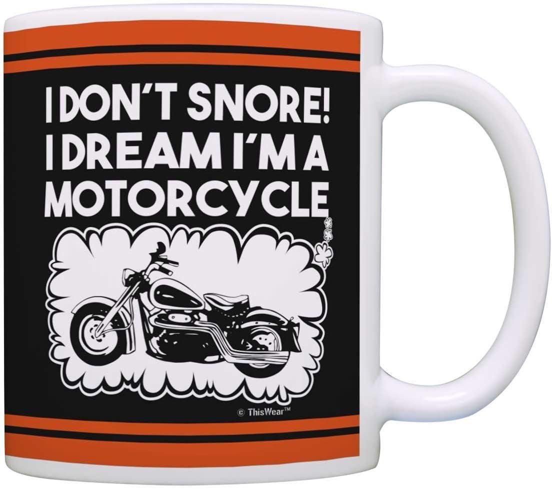 Amazon Com Biker Mug I Don T Snore I Dream I M A Motorcycle Coffee Mug Tea Cup Black Kitchen Dining