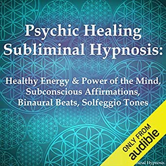 Amazon.com: Psychic Healing Subliminal Hypnosis: Healthy ...