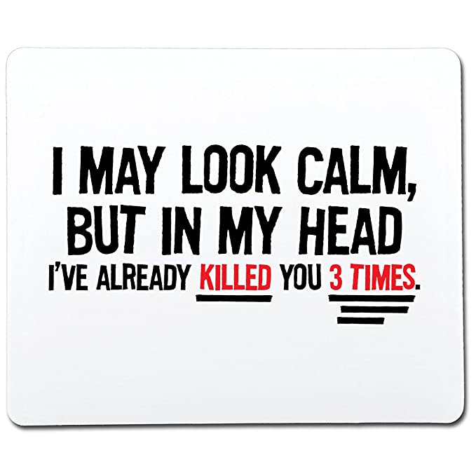 I May Look Calm Gift Funny Gag Gift Co-Worker Gift Novelty Mouse Pad Computer Accessory