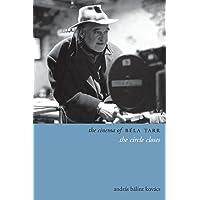 Kovacs, A: Cinema of Bela Tarr (Directors' Cuts)