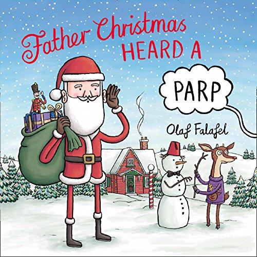 Father Christmas Heard a Parp (Christmas Poems Father)