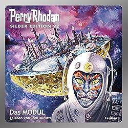 Das MODUL (Perry Rhodan Silber Edition 92)