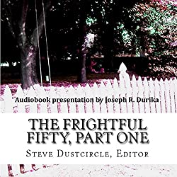The Frightful Fifty, Part One