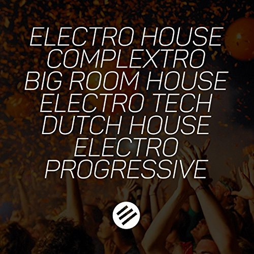 Electro House Battle #39 - Who Is the Best in the Genre Complextro, Big Room House, Electro Tech, Dutch, Electro Progressive (Best In Progressive House)