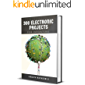 300 Electronic Projects for Inventors with tested circuits: Handbook of Electronic projects (Getting started with Basic Electronics Projects) (English Edition)