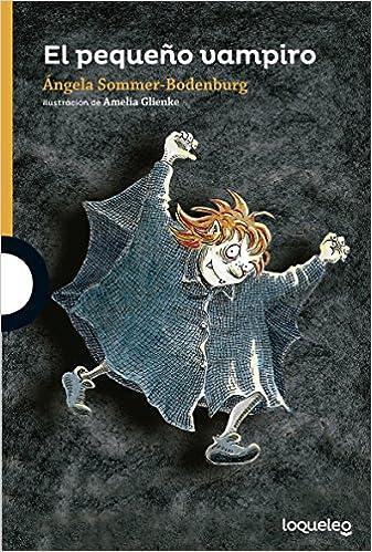 Portada de El Pequeño Vampiro , editorial LOQUELEO