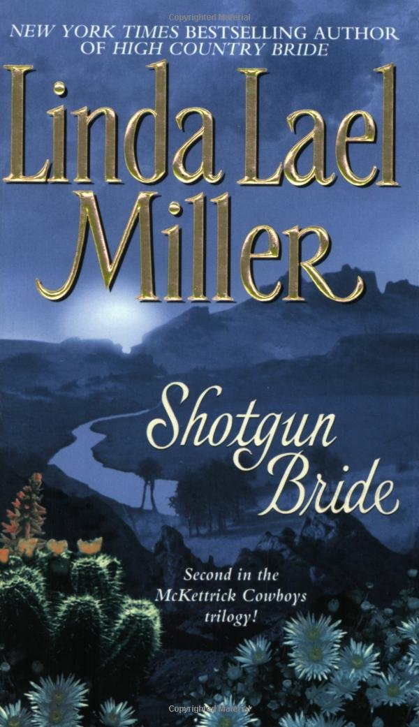 Shotgun Bride (McKettrick Cowboys Trilogy #2) by Pocket Star
