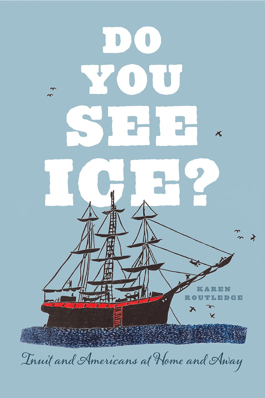 Do You See Ice Inuit And Americans At Home And Away Amazon Es